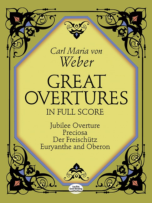 Carl Maria von Weber: Great Overtures In Full Score: Orchestra: Score