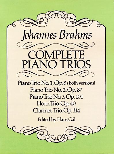 Johannes Brahms: Complete Piano Trios: Piano Trio: Score