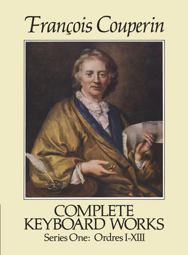 Francois Couperin: Complete Keyboard Works Series One: Piano: Instrumental Album