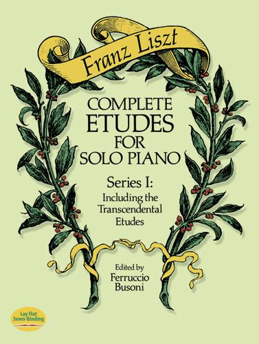 Franz Liszt: Complete Etudes For Solo Piano Series I: Piano: Instrumental Album