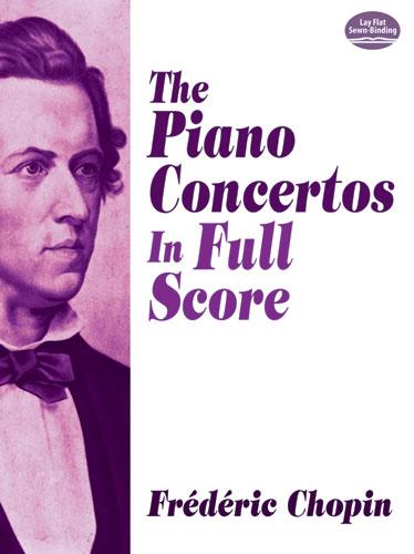 Frédéric Chopin: The Piano Concertos: Piano: Score