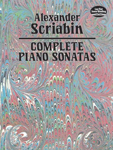Alexander Scriabin: Complete Piano Sonatas: Piano: Instrumental Album