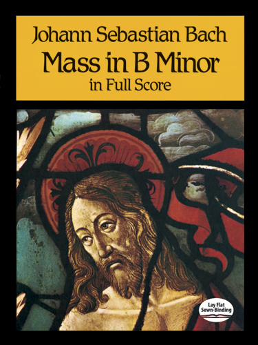 Bach Js Mass In B Minor Chor Full Score (Dover Vocal Scores)