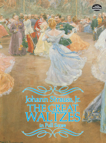 The Great Waltzes in Full Score (Dover Music Scores)