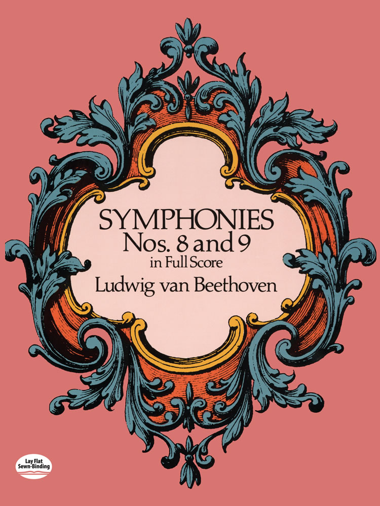 Beethoven Symphonies Nos. 8 And 9 (Full Score) Orch (Dover Music Scores)