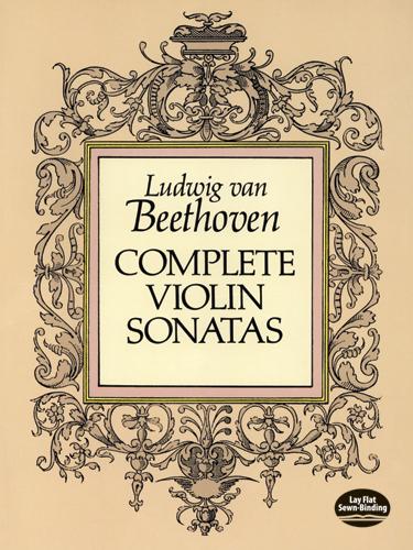 Ludwig van Beethoven: Complete Violin Sonatas: Violin: Score
