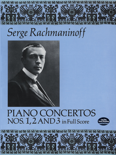 Sergei Rachmaninov: Piano Concertos Nos. 1  2 and 3 In Full Score: Piano: Artist