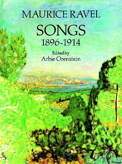 Maurice Ravel: Songs 1896-1914: Voice: Mixed Songbook