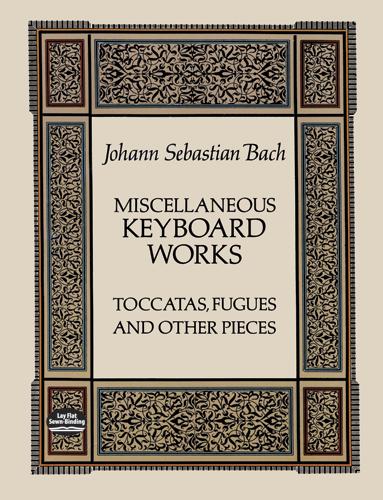 Johann Sebastian Bach: Miscellaneous Keyboard Works: Piano: Instrumental Album