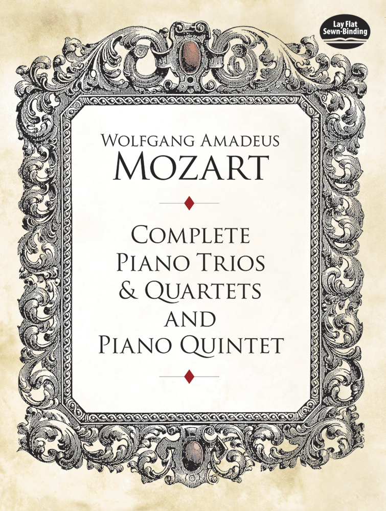 Wolfgang Amadeus Mozart: Complete Piano Trios And Quartets: Piano Ensemble: