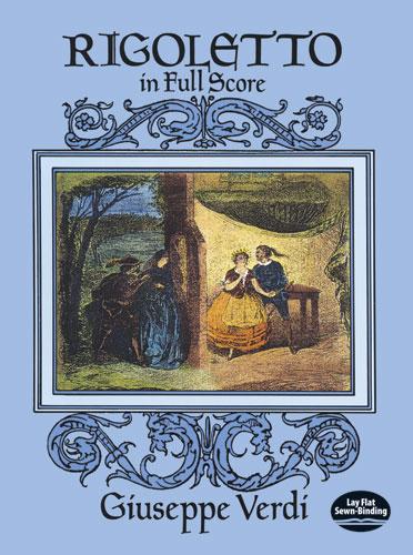 Giuseppe Verdi: Rigoletto: Opera: Score