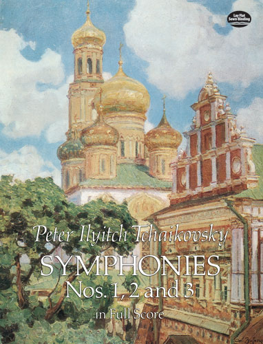 P.I. Tchaikovsky Symphonies Nos. 1  2 And 3 Orch (Dover Music Scores)