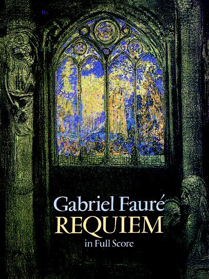 Gabriel Fauré: Requiem: Mixed Choir: Score
