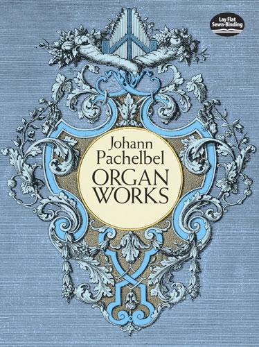 Johann Pachelbel: Organ Works: Organ: Instrumental Album
