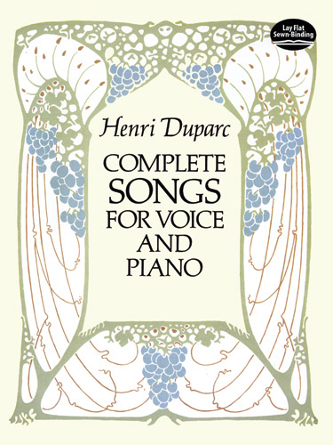 Henri Duparc: Complete Songs for Voice and Piano: Voice: Mixed Songbook