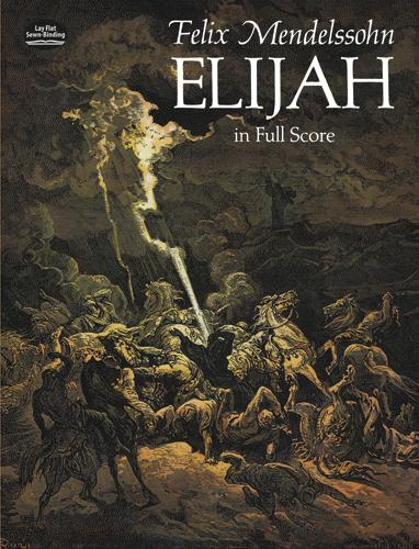 Felix Mendelssohn Bartholdy: Elijah: Mixed Choir: Score
