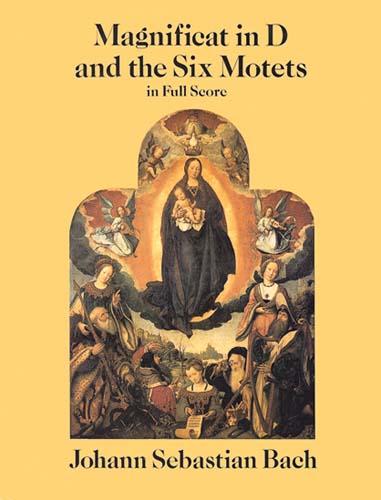 Johann Sebastian Bach: Magnificat In D And The Six Motets: Mixed Choir: Score