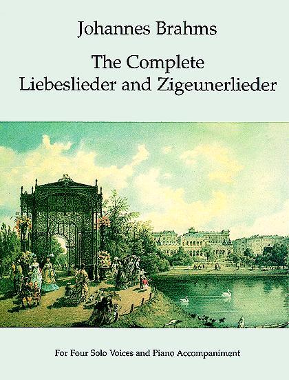 Johannes Brahms: The Complete Liebeslieder And Zigeunerlieder: Voice: Mixed