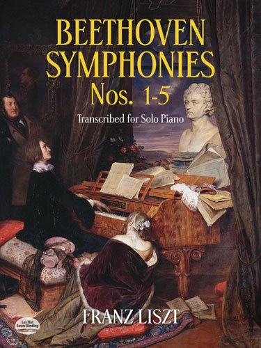 Franz Liszt: Beethoven Symphonies For Solo Piano (1-5): Piano: Instrumental