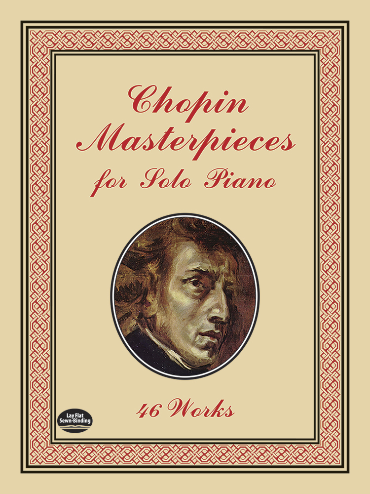 Frédéric Chopin: Masterpieces For Solo Piano 46 Works: Piano: Instrumental Album