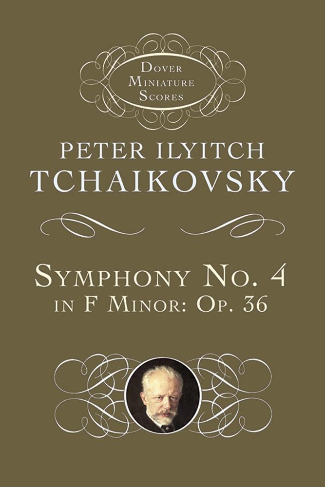 Pyotr Ilyich Tchaikovsky: Sinfonia N. 4 Fa M. Op.36: Orchestra: Study Score