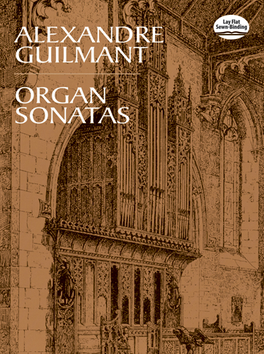 Alexandre Guilmant Organ Sonatas (Dover Music for Organ)