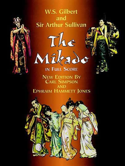 Arthur Sullivan: The Mikado: Opera: Score