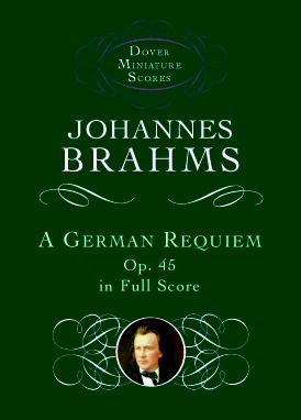 Johannes Brahms: A German Requiem Op.45: Mixed Choir: Miniature Score