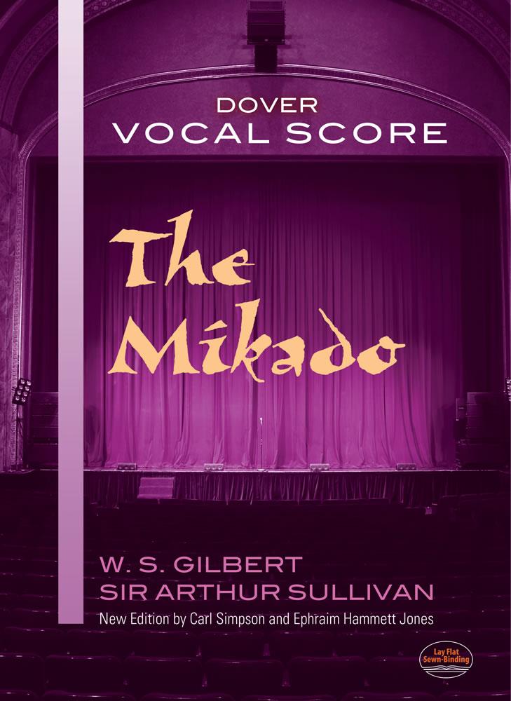 Arthur Sullivan: The Mikado Vocal Score: Voice: Vocal Score
