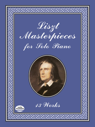 Franz Liszt: Masterpieces For Solo Piano: Piano: Instrumental Album