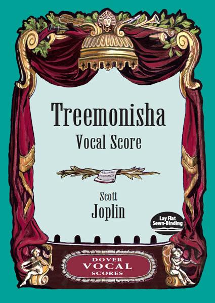 Scott Joplin: Treemonisha: Voice: Vocal Score