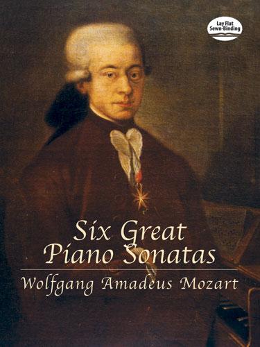 Wolfgang Amadeus Mozart: Six Great Piano Sonatas: Piano: Instrumental Album