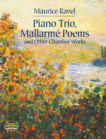 Maurice Ravel: Piano Trio  Mallarmé Poems And Other Chamber Works: Piano Trio: