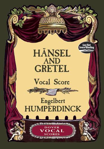 Engelbert Humperdinck: Haensel And Gretel: Opera: Vocal Score