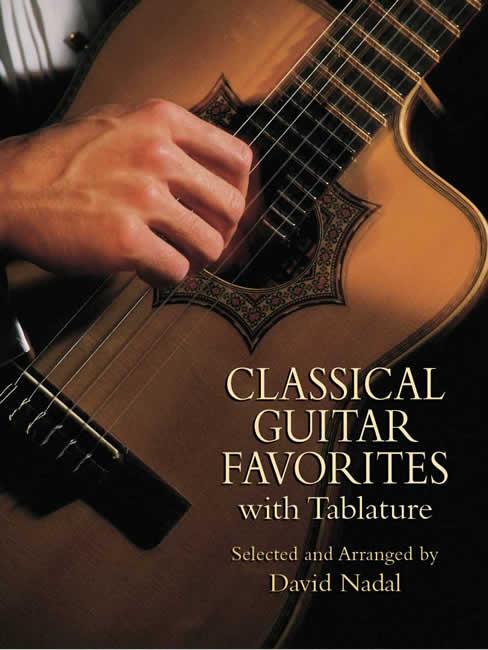 David Nadal: Classical Guitar Favorites With Tablature: Guitar: Instrumental