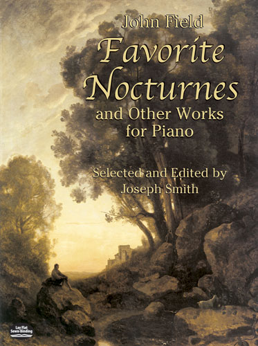 John Field: Favorite Nocturnes And Other Works For Piano: Piano: Instrumental