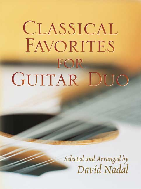 Daval Nadal: Classical Favorites For Guitar Duo: Guitar Duet: Instrumental Album