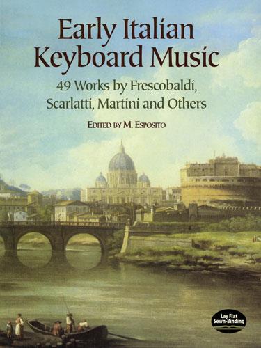 Early Italian Keyboard Music 49 Works By: Piano: Instrumental Album