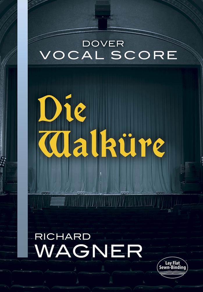 Richard Wagner: Die Walkure - Vocal Score: Opera: Vocal Score