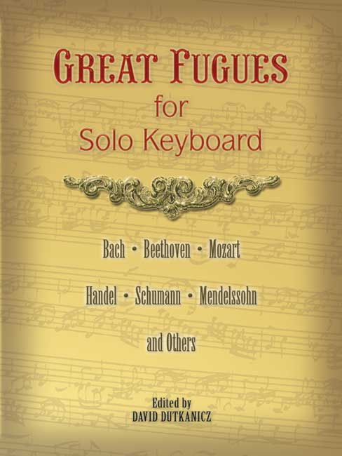 Great Fugues For Solo Keyboard (Bach Beethoven: Piano: Instrumental Album