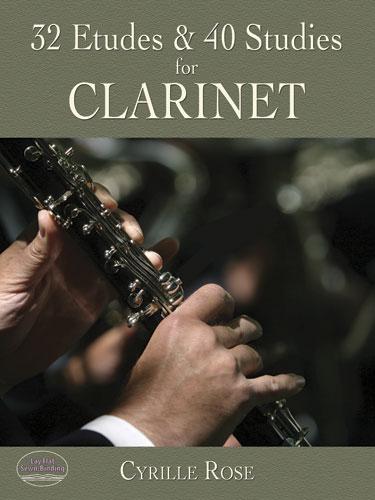 Cyrille Rose: 32 Etudes & 40 Studies: Clarinet: Study