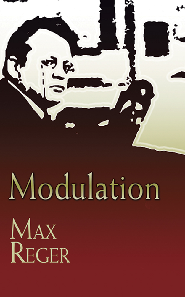Max Reger: Modulation: Theory