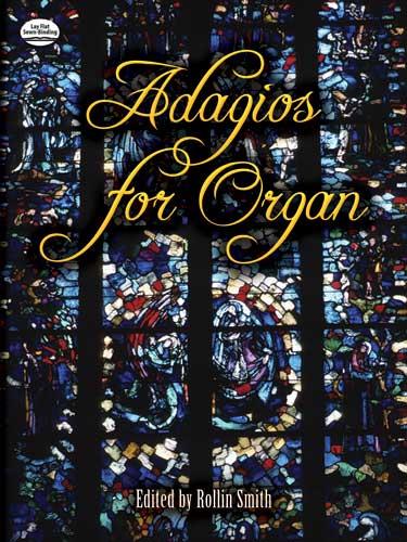 Rollin Smith: Adagios For Organ: Organ: Instrumental Album