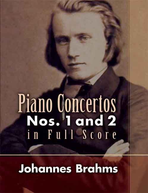 Johannes Brahms: Piano Concertos Nos. 1 And 2 In Full Score: Piano: Score