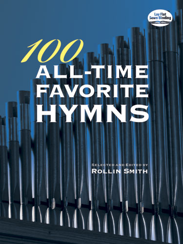 Rollin Smith: 100 All Time Favorite Orgel: Organ: Instrumental Album