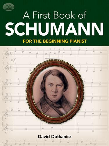 Robert Schumann: A First Book Of Schumann: Piano: Instrumental Album