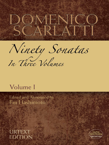 Domenico Scarlatti: Ninety Sonatas In Three Volumes - Volume I: Piano:
