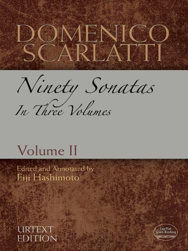 Domenico Scarlatti: Ninety Sonatas In Three Volumes - Volume II: Piano: