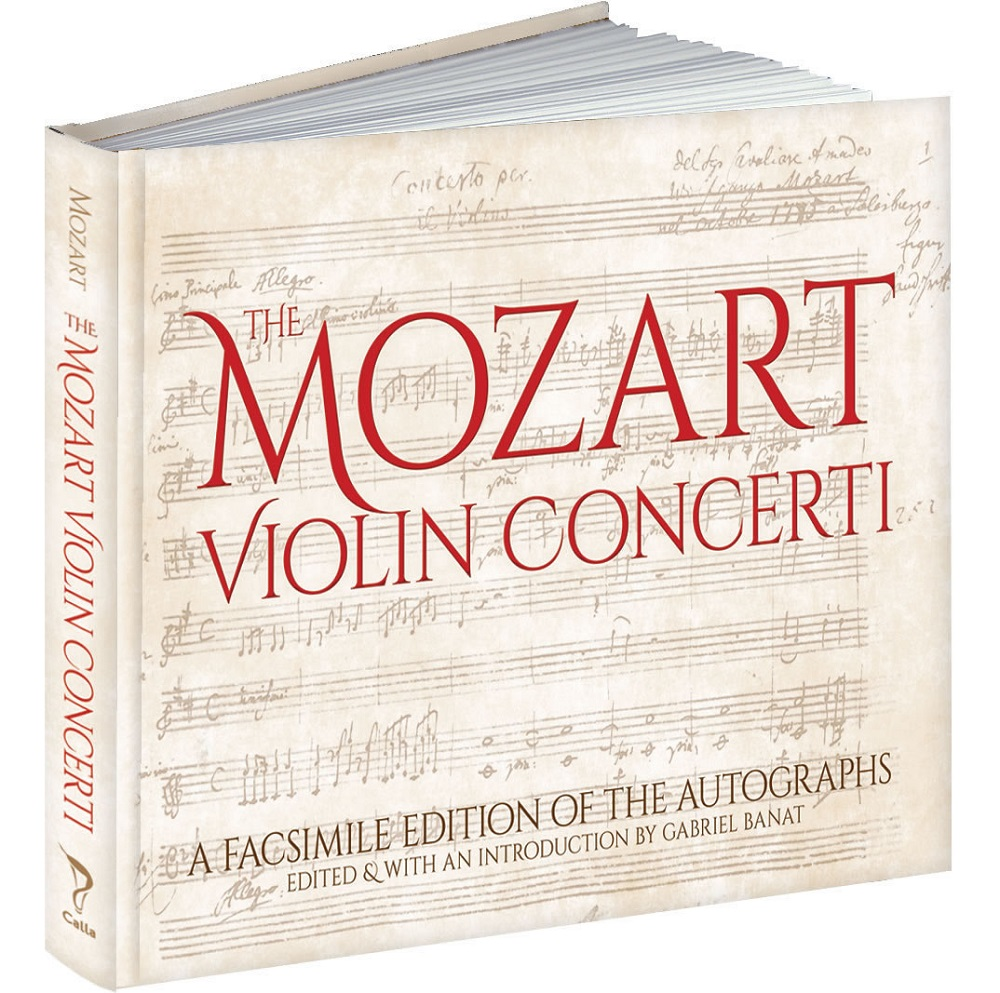 Wolfgang Amadeus Mozart: The Mozart Violin Concerti: Facsimile