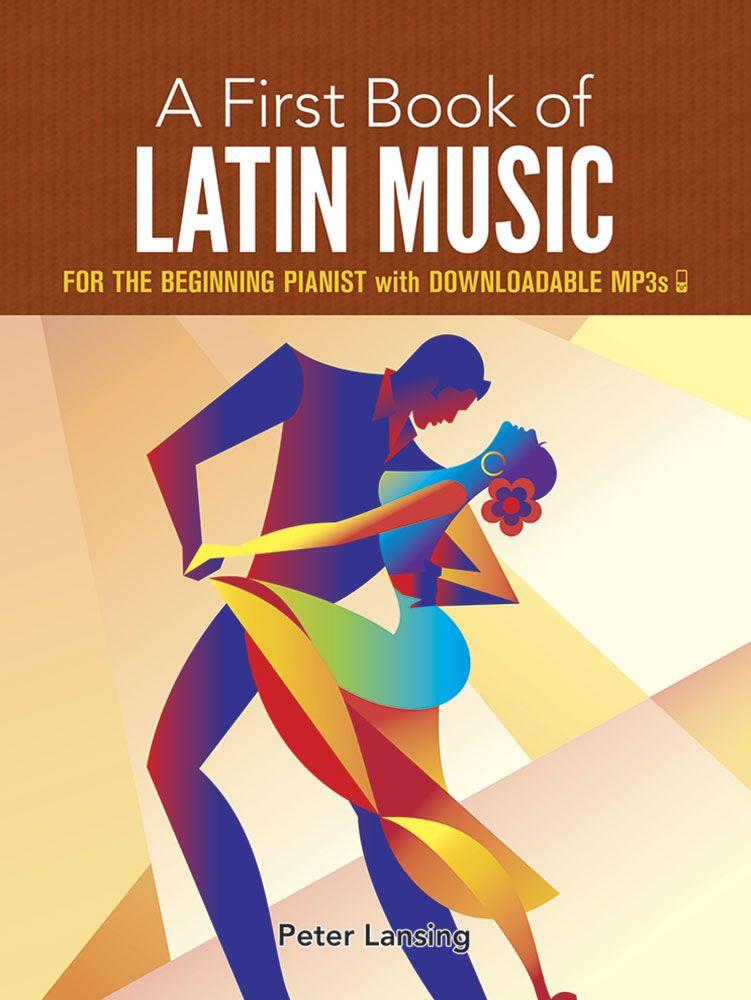 Peter Lansing: A First Book of Latin Music: Piano: Instrumental Collection